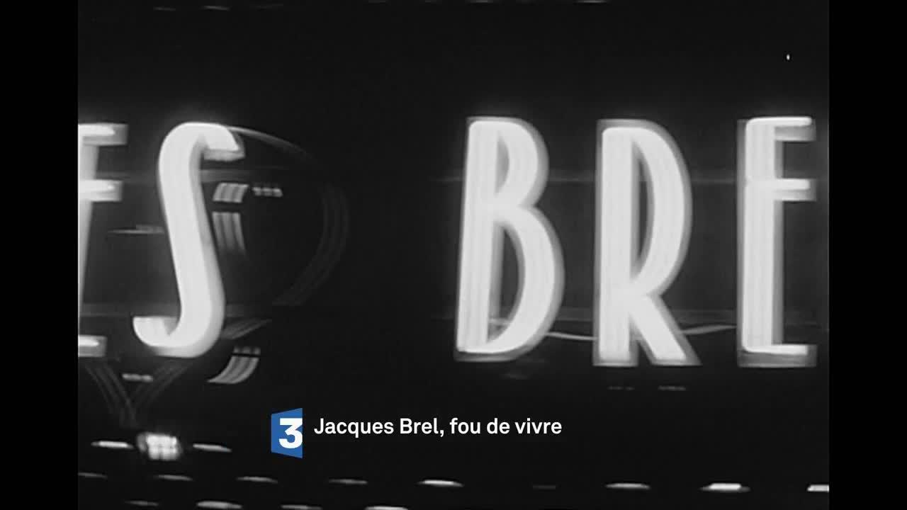 Jacques Brel, fou de vivre - 22 novembre