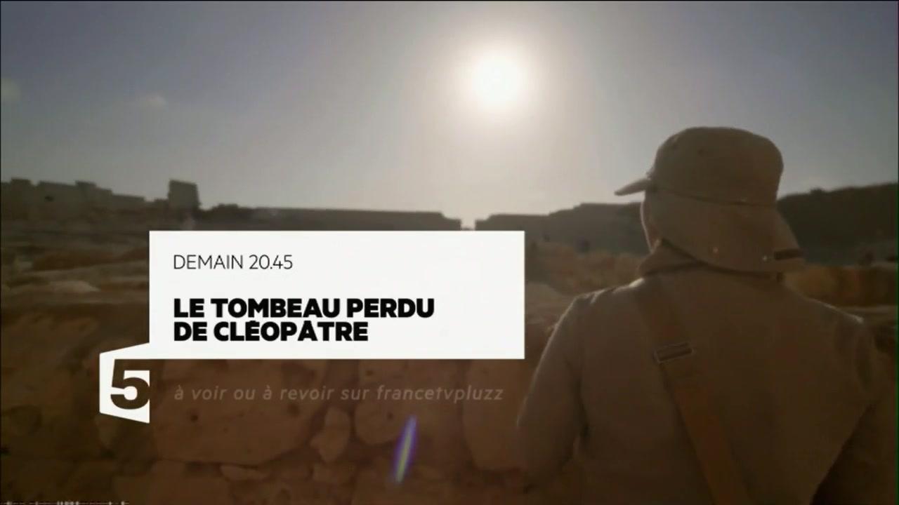 Bande-Annonce Le tombeau perdu de Cléopâtre (France 5) Mercredi 20 avril à 20h45