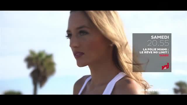 Bande-annonce - La Folie Miami - Le Rêve No Limit ! (NRJ12) Samedi 18 juin à 20h55
