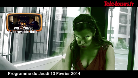 La Speakerine va-t-elle réussir à se transformer en Incroyable Hulk ? (programmes du 13 février)