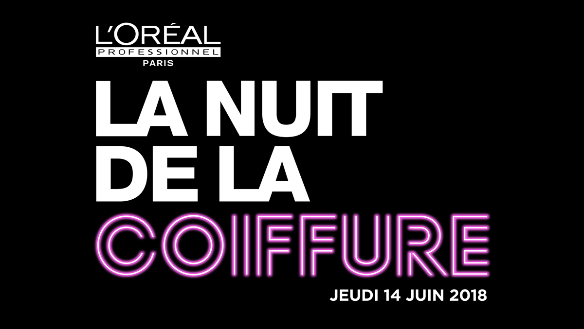 La Nuit de la coiffure by L'Oréal Professionnel