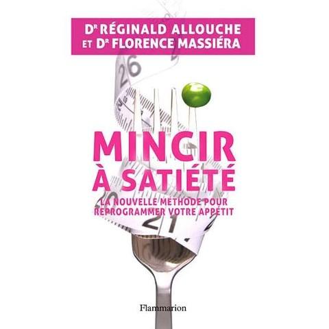 Mincir à Satiété, le nouveau guide minceur du Dr Réginald Allouche
