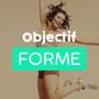 Objectif forme
